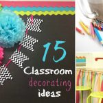 : Classroom decorating ideas and also decorating your first classroom and also creative ideas to decorate classroom