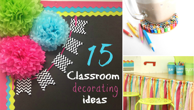 Classroom decorating ideas and also decorating your first classroom and also creative ideas to decorate classroom