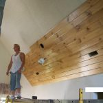 : Tongue and groove ceiling plus wood plank ceiling plus knotty pine paneling plus tongue groove ceiling